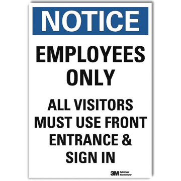 Notice Employees Only All Visitors Must Use Front Entrance and Sign In