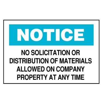 Notice No Solicitation or Distribution of Materials Allowed on Company Property at Any Time