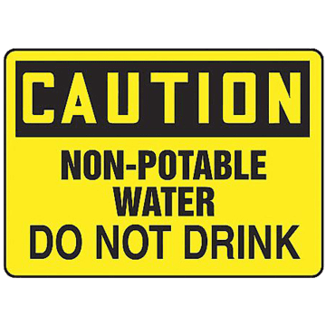 Caution Non-Potable Water Do Not Drink