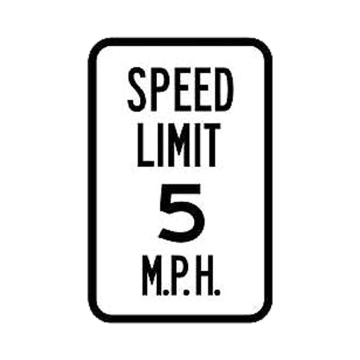 Speed Limit 5 MPH