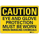 Caution Eye And Glove Protection Must Be Worn When Handling Chemicals