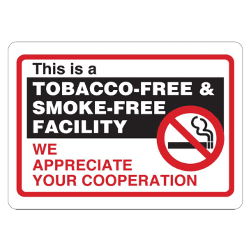 This is a Tobacco-Free and Smoke-Free Facility We Appreciate Your Cooperation