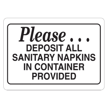 Please Deposit All Sanitary Napkins in Container Provided