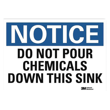 Notice Do Not Pour Chemicals Down This Sink