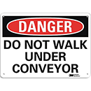 Danger Do Not Walk Under Conveyor