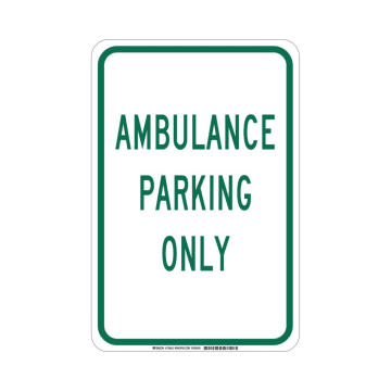 Ambulance Parking Only