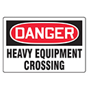 Danger Heavy Equipment Crossing