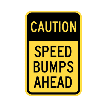 Caution Speed Bumps Ahead