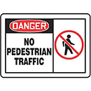 Danger No Pedestrian Traffic