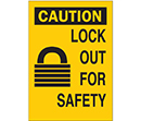 Caution Lock Out for Safety