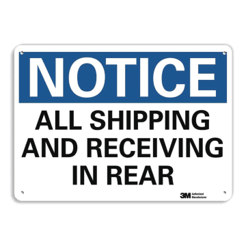 Notice All Shipping and Receiving in Rear