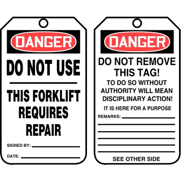 Danger Do Not Use This Forklift Requires Repair