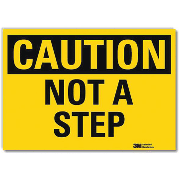 Caution Not A Step
