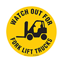 Watch Out for Fork Lift Trucks