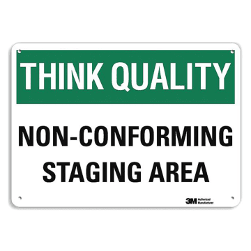 Think Quality Non-Conforming Staging Area