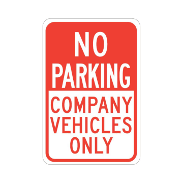No Parking Company Vehicles Only