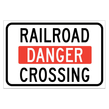Danger Railroad Danger Crossing
