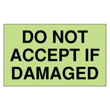 Do Not Accept if Damaged