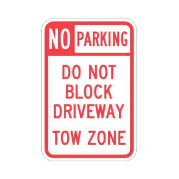 No Parking Do Not Block Driveway Tow Zone
