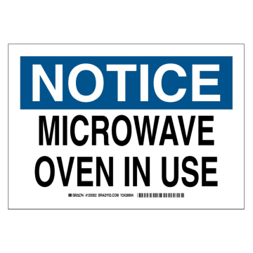 Notice Microwave Oven in Use