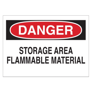 Danger Storage Area Flammable Material