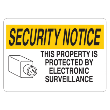 Security Notice This Property is Protected by Electronic Surveillance