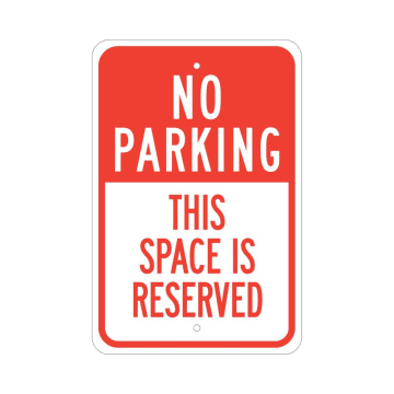 No Parking This Space is Reserved