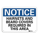 Notice Hairnets and Beard Covers Required in This Area