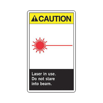 Caution Laser in Use Do Not Stare Into Beam