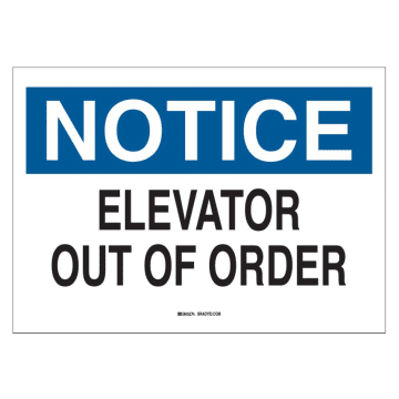Notice Elevator Out of Order