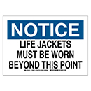 Notice Life Jackets Must Be Worn Beyond This Point