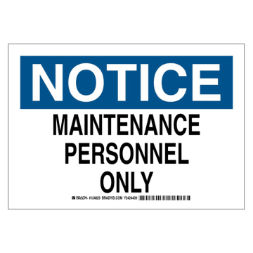Notice Maintenance Personnel Only