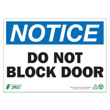 Notice Do Not Block Door