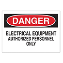 Danger Electrical Equipment Authorized Personnel Only