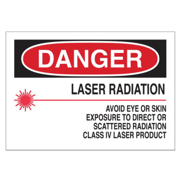 Danger Laser Radiation Avoid Eye or Skin Exposure to Direct or Scattered Radiation Class IV Laser Product