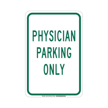 Physician Parking Only