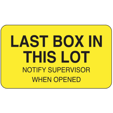 Last Box in This Lot Notify Supervisor When Opened