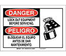 Bilingual Danger Lock Out Equipment Before Servicing