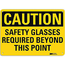 Caution Safety Glasses Required Beyond This Point