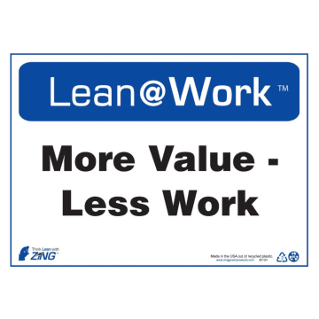 Lean at Work More Value Less Work