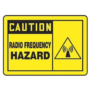 Caution Radio Frequency Hazard