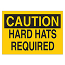 Caution Hard Hats Required