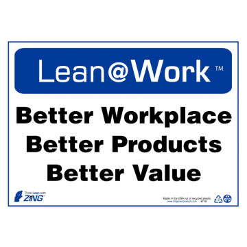Lean at Work Better Workplace Better Products Better Value