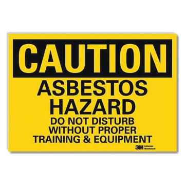 Caution Asbestos Hazard Do Not Disturb Without Proper Training and Equipment