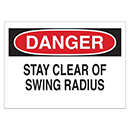 Danger Stay Clear of Swing Radius