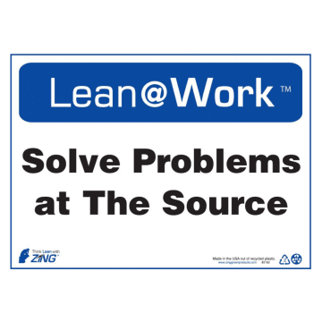 Lean at Work Solve Problems at the Source