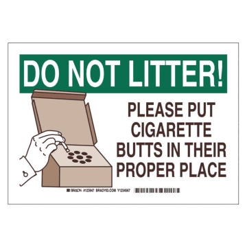 Do Not Litter Please Put Cigarette Butts in Their Proper Place