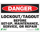 Danger Lockout-Tagout Before Set-Up, Maintenance, Service, or Repair