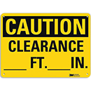 Caution Clearance [___] Ft. [___] In.