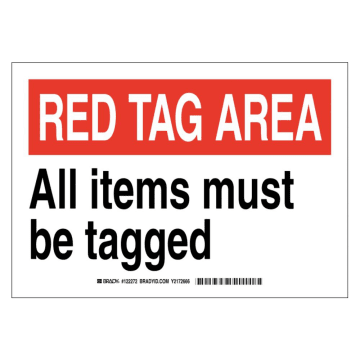 Red Tag Area All Items Must Be Tagged